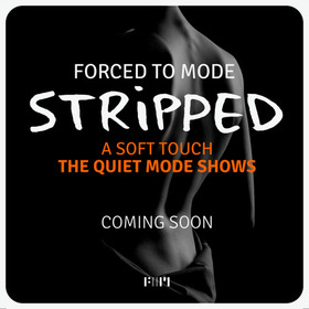 Bild: Forced to Mode - Stripped - A Soft Touch // The Quiet Mode Shows