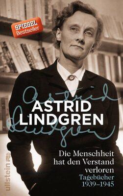 Bild: Astrid Lindgren: Die Menschheit hat den Verstand verloren - Ein Lindgren-Abend