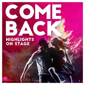 Bild: Comeback - Highlights on Stage