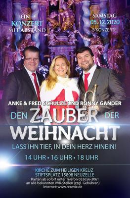 Bild: Zauber der Weihnacht ... lass ihn tief in dein Herz hinein - Anke & Fred Schulze und Ronny Gander im Konzert