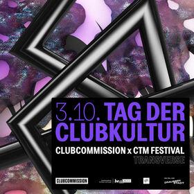 Bild: TAG DER CLUBKULTUR : Clubcommission x CTM Festival