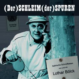 Bild: Lothar Bölck - Satirische Schnüffeleien