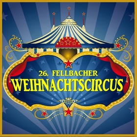 Bild: 26. Fellbacher Weihnachtscircus