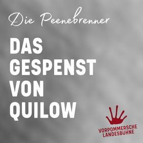 Das Gespenst von Quilow - Premiere