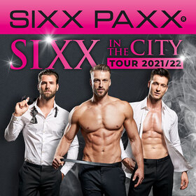 Bild: SIXX PAXX - SIXX in the City Tour 2021/22