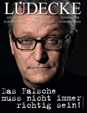Frank Lüdecke - Theater für Hannover - Das Falsche muss nicht immer richtig sein