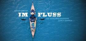 Bild: IM FLUSS - 6000km auf Missouri & Mississippi durch Amerika