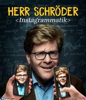 Bild: Herr Schröder - Instagrammatik