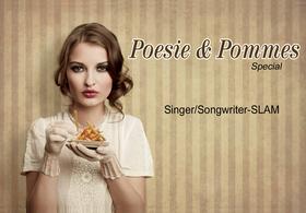 Poesie & Pommes SPEZIAL - Singer/Songwriter-Slam - Corona-bedingt mit Abstand, aber leider ohne Pommes...