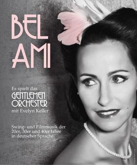 Bild: BEL AMI - Musik der 20er, 30er und 40er Jahre in deutscher Sprache