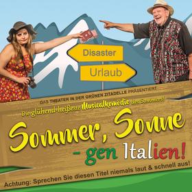 Bild: Sommer, Sonne, gen Italien - Achtung: Sprechen Sie diesen Titel niemals laut & schnell aus! (Musicalkomödie)