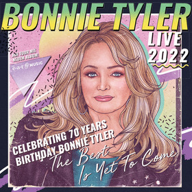 Bild: BONNIE TYLER live 2022 - Celebrating 70 Years Birthday Bonnie Tyler The Best Is Yet To Come