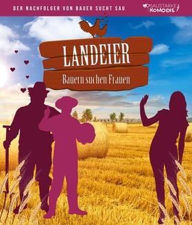 LANDEIER - Bauern suchen Frauen