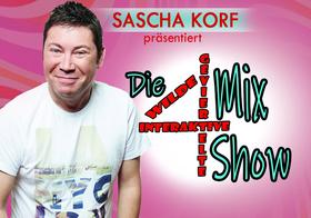 Bild: Sascha Korf präsentiert...Die (geviertelte) Mix-Show - mit Gästen