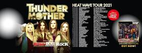 HEAT WAVE Tour 2021 – CORONA KONZERTE - Thundermother + Gäste