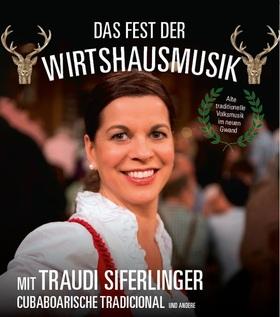 Bild: Das Fest der Wirtshausmusik mit Traudi Siferlinger - Cubaboarische Tradicional, Gstanzlkönigin Renate Maier & Die Hoameligen