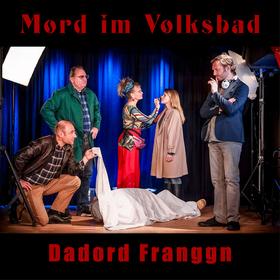Bild: Mord im Volksbad - Dadord Franggn
