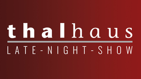 Bild: Die thalhaus LATE-NIGHT-SHOW (Musikshow) - -