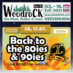 Bild: Back to the 80ies & 90ies - The Twins XL - woodroCK Open Air