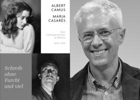 Bild: LIVESTREAM: Albert Camus und Maria Casarès: Schreib ohne Furcht und viel - Freiburger Andruck mit Tobias Scheffel