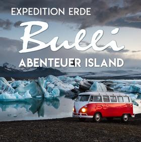 EXPEDITION ERDE: Bulli-Abenteuer Island