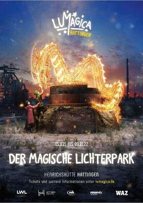 LUMAGICA Hattingen - Der magische Lichter-Park im LWL-Industriemuseum Henrichshütte