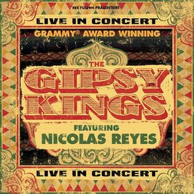THE GIPSY KINGS featering Nicolas Reyes - Live 2022