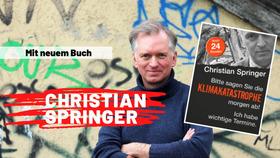 Bild: Christian Springer - Bitte sagen Sie die Klimakatastrophe ab. Ich habe wichtige Termine