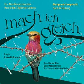 Bild: MACH ICH GLEICH - Szenischer Liederabend aus dem Reich des Täglichen Lebens