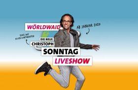 Bild: Christoph Sonntag - Wörldwaid! – Die neue Christoph Sonntag Live-Show (Open-Air)