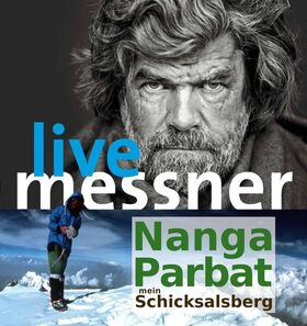 "Bild: ""Nanga Parbat – mein Schlüsselberg"" - Reinhold Messner Live & Open Air"
