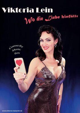 """Bild: Viktoria Lein - Music Comedy Show """"Wo die Liebe hinfällt"""" - Herzscherzen. Viktoria Leins romantisch-komödiantischer Liederabend"""