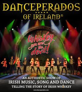 Danceperados of Ireland - Whiskey you are the devil Show