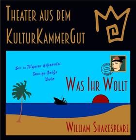 Bild: WAS IHR WOLLT - von William Shakespeare