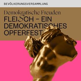 Bild: Demokratische Freuden - Fleisch