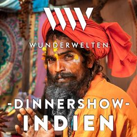 Bild: Dinnershow Wunderwelten | Magisches Indien - Vortrag & 3-Gänge-Menü in Einem