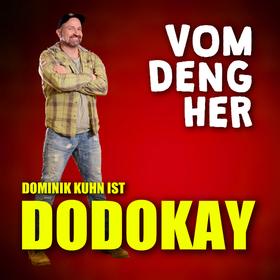 Bild: Dominik Kuhn ist DODOKAY - neues Programm