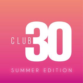 Bild: Club 30 Summer Edition