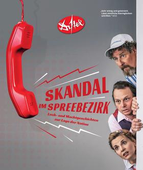 Bild: Kabarett Distel: Skandal im Spreebezirk - Lach- und Machtgeschichten zur Lage der Nation