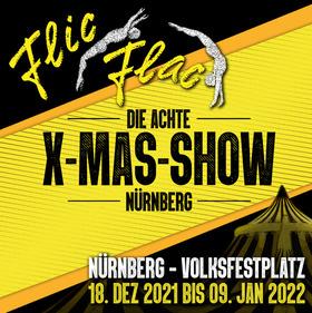 Bild: Flic Flac Nürnberg - Die neunte X-MAS-Show