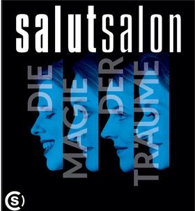 Bild: Salut Salon - Magie der Träume