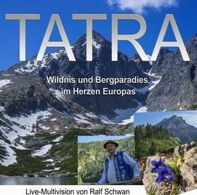 Bild: Tatra - Wildnis und Bergparadis im Herzen Europas