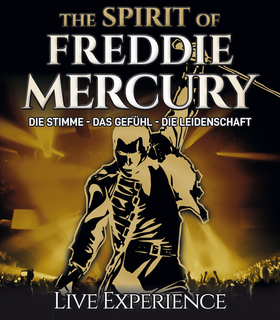 Bild: The Spirit of Freddie Mercury - Die Stimme - Das Gefühl - Die Leidenschaft