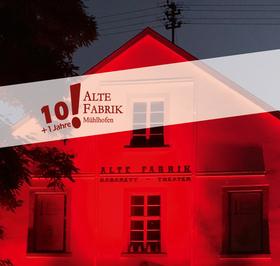 Bild: 10 (+1) Jahre Alte Fabrik