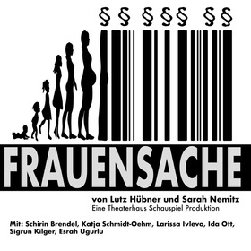 Frauensache - Theaterhaus Schauspiel