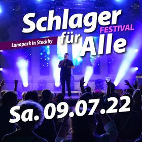 Bild: 2. Schlager für Alle Festival - Das erfolgreiche Schlagerfestival geht in die 2.Runde.