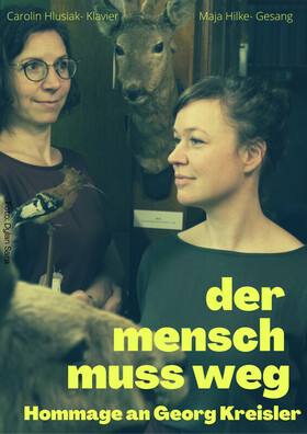 Bild: Der Mensch muss weg - Maja Hilke & Carolin Hlusiak