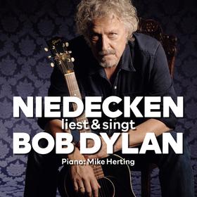 Bild: NIEDECKEN liest & singt BOB DYLAN - Am Piano: Mike Herting