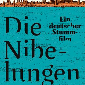 Bild: Die Nibelungen. Ein deutscher Stummfilm - Lesung mit Felicitas Hoppe
