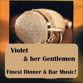Bild: Finest Dinner and Bar Music - Konzert mit Violet and her Gentlemen